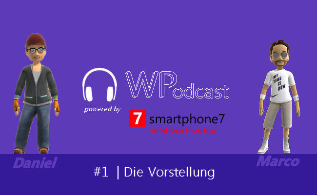 Der Windows Phone Podcast Episode 1 + Gewinnspiel
