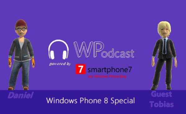 Special Podcast: Das Windows Phone 8