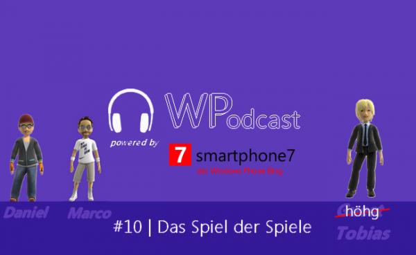 Podcast #10: Das Spiel der Spiele