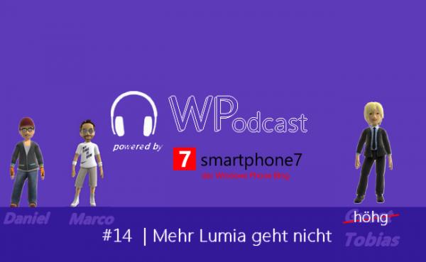 Podcast #14: Mehr Lumia geht nicht