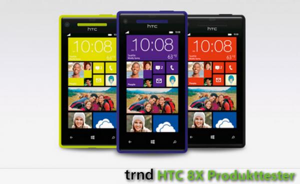 Das HTC 8X als Produkttester erleben