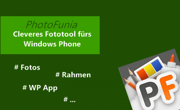 Kreativer Ansatz: PhotoFunia für Windows (Phone) 8