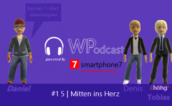 Podcast #15: Mitten ins Herz + Gewinnspiel