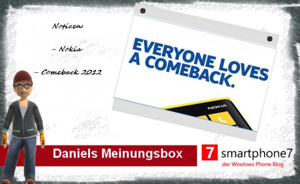 Daniels Meinungsbox: Nokia's Comeback 2012