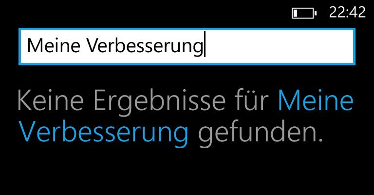 Windows Phone Verbesserungsvorschlag Suche