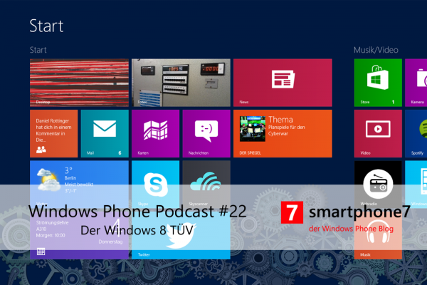 Podcast #22: Der Windows 8 TÜV